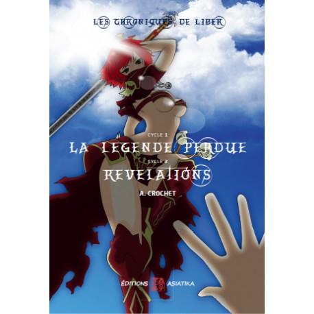 Les Chroniques de Liber, Cycle 1 et Cycle 2 d'A. CROCHET + Journal d'Alphidius de Pelmaque offert (juillet 2015)